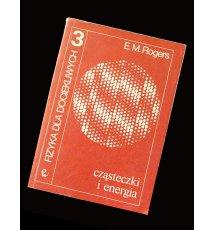 Fizyka dla dociekliwych 3 Cząsteczki i energia