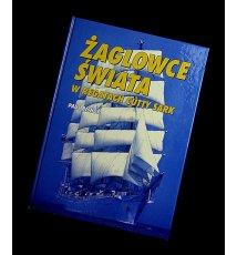 Żaglowce świata w regatach Cutty Sark