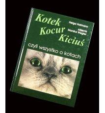 Kotek, kocur, kiciuś czyli wszystko o kotach