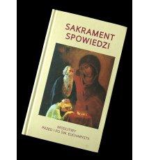 Sakrament Spowiedzi - modlitwy przed i po św. Eucharystii