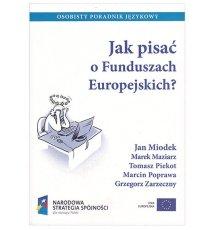 Jak pisać o Funduszach Europejskich
