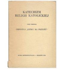 Katechizm religii katolickiej, cz. 1
