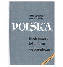 Polska. Podręczny leksykon geograficzny