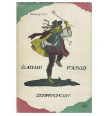 Śladami polskiej Terpsychory