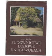 Budownictwo ludowe na Kaszubach