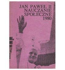 Jan Paweł II. Nauczanie społeczne. T. 3