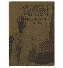 Jan Paweł II. Nauczanie społeczne. T. 1