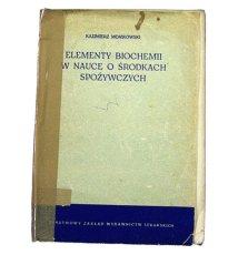 Elementy biochemii w nauce o środkach spożywczych