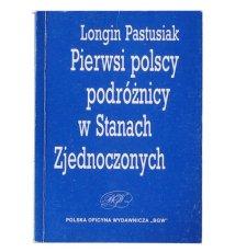 Pierwsi polscy podróżnicy w Stanach Zjednoczonych