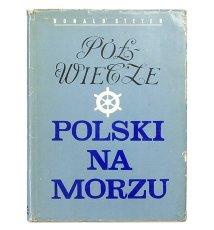 Półwiecze Polski na morzu