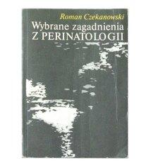 Wybrane zagadnienia z perinatologii