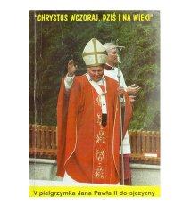 V pielgrzymka Jana Pawła II do ojczyzny