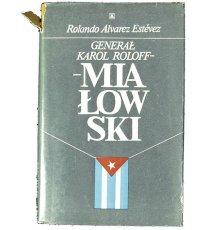 Generał Karol Roloff-Miałowski