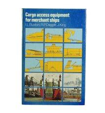Cargo Access Equipment for Merchant Ships