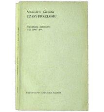 Czasy przełomu: wspomnienia dziennikarza z lat 1944-1946