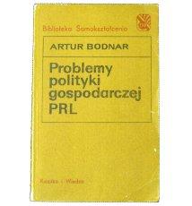 Problemy polityki gospodarczej PRL