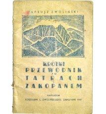 Krótki przewodnik po Tatrach i Zakopanem