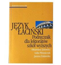 Język łaciński. Podręcznik dla lektorów szkół wyższych.