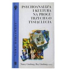Psychoanaliza i kultura na progu trzeciego tysiąclecia