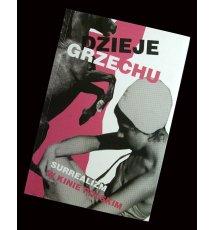 Dzieje grzechu. Surrealizm w kinie polskim / A Story of Sin. Surrealism in Polish Cinema