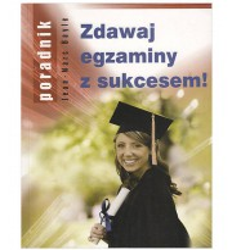 Zdawaj egzaminy z sukcesem!