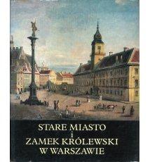 Stare Miasto i Zamek Królewski w Warszawie