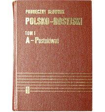 Podręczny słownik polsko-rosyjski. Tom I-II