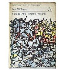 Księga Alfa. Orchis militaris