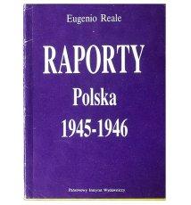 Raporty. Polska 1945-1956