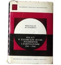 Polacy w radzieckim ruchu podziemnym i partyzanckim 1941-1944