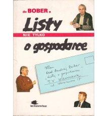 Listy do Bobera nie tylko o gospodarce