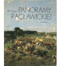 W kręgu Panoramy Racławickiej