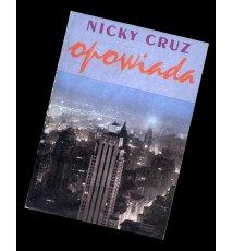 Nicky Cruz opowiada