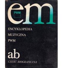 Encyklopedia muzyczna. Tom 1. A-B