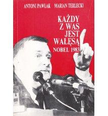Każdy z was jest Wałęsą