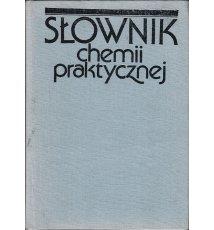 Słownik chemii praktycznej