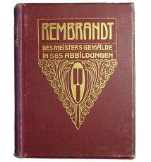 Rembrandt. Des Meisters Gemalde in 565 Abbildungen