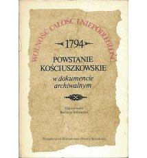 1794 Powstanie Kościuszkowskie w dokumencie archiwalnym