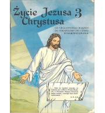 Życie Jezusa Chrystusa 3