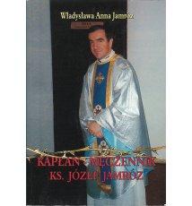 Kapłan męczennik ks. Józef Jamróz / Krzyż nad miastem