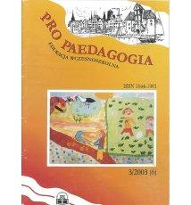 Pro Pedagogia, Edukacja Wczesnoszkolna Nr 3/2003