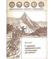 Z zagadnień zagospodarowania turystycznego gór polskich