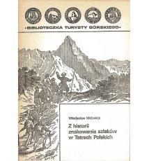 Z historii znakowania szlaków w Tatrach Polskich