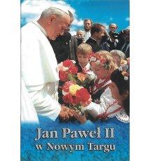 Jan Paweł II w Nowym Targu