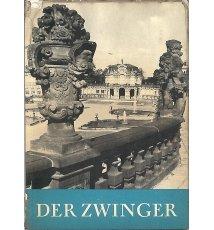 Der Zwinger. Ein Denkmal des Dresdner Barock