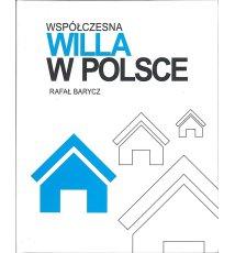 Współczesna willa w Polsce