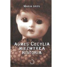 Agnes Cecylia. Niezwykła historia