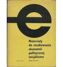 Materiały do studiowania ekonomii politycznej socjalizmu