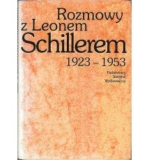 Rozmowy z Leonem Schillerem 1923 - 1953