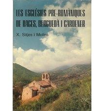 Les esglésies pre-romàniques de Bages, Berguedà i Cardener